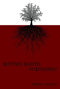 Rotten Roots Vortigern